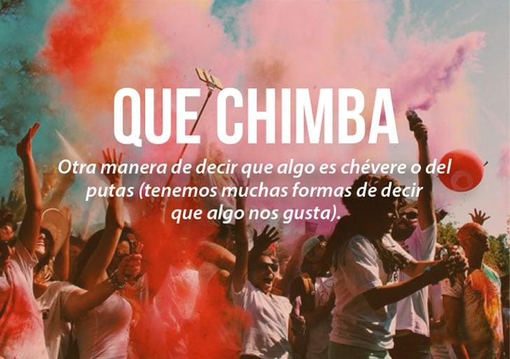 Modismos colombianos. Que chimba