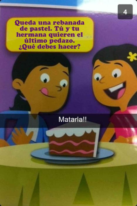 Snapchat Divertidos. Que haces si tu y tu hermana quieren el último pedazo de pastel