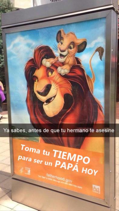 Snapchat Divertidos. Un poster del rey león que dice toma tiempo para ser un papá hoy