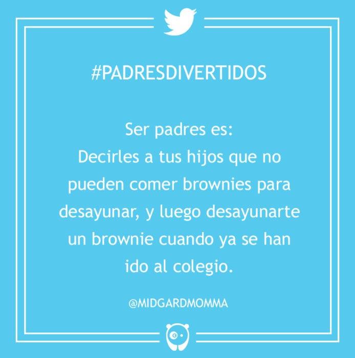 #PadresDivertidos no pueden desayunar brownies