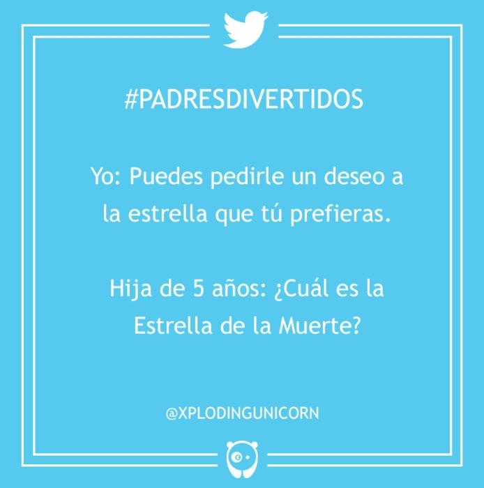 #PadresDivertidos cual es la estrella de la muerte?