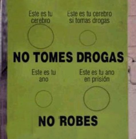 No tomes ddrogas, no robes