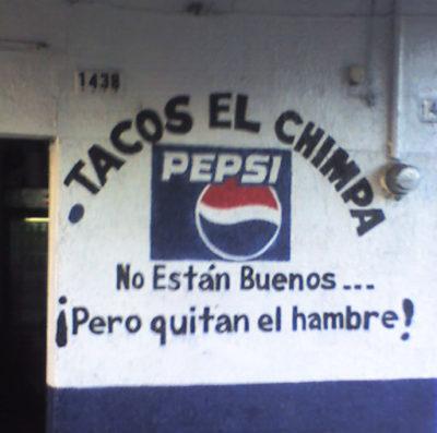 Tacos el chimpa no estan buenos pero quitan el hambre