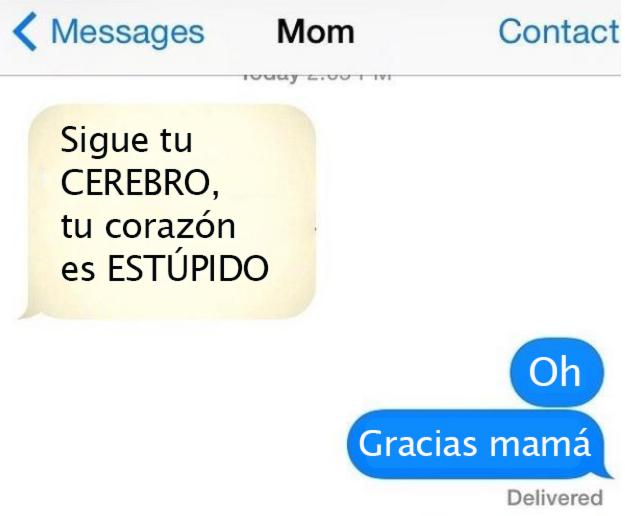 Mensaje mamá diciéndole a su hija que su corazón es estúpido