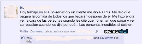Trabajo autoservicio y cliente le paga la comida a los que están atras