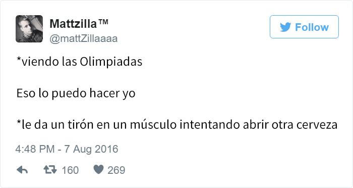 Los mejores tuits de Río 2016. Viendo las olimpiadas, eso lo puedo hacer yo