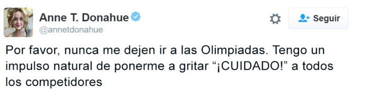 Los mejores tuits de Río 2016. Nunca me dejen ir, suelo gritar cuidado a los competidores