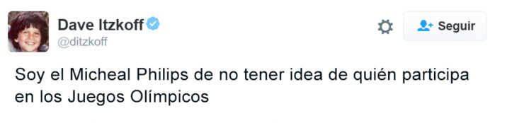 Los mejores tuits de Río 2016. Soy el Michael Philips de no saber quien participa