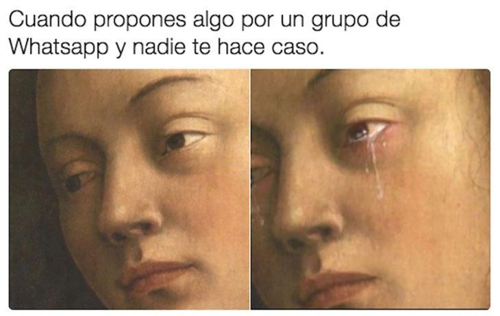 meme pintura de mujer llorando