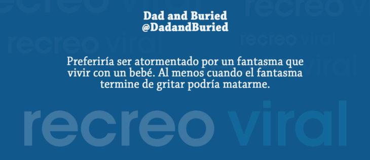 Tuits paternidad - prefiero un fantasma