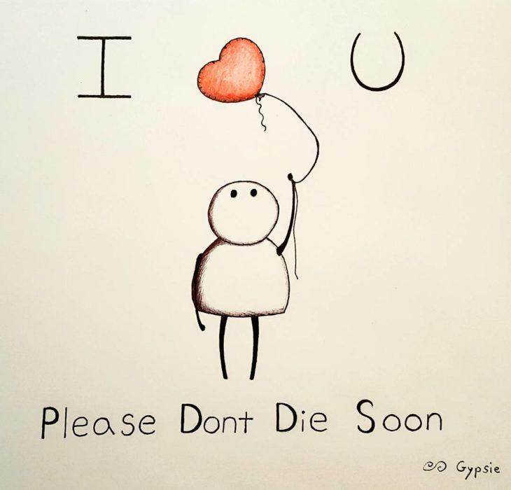 Ilustraciones Gypsie - te amo, no mueras pronto