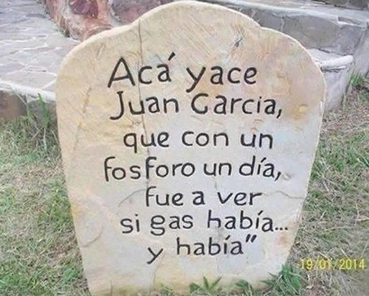 Tumbas graciosas - acá yace Juan García