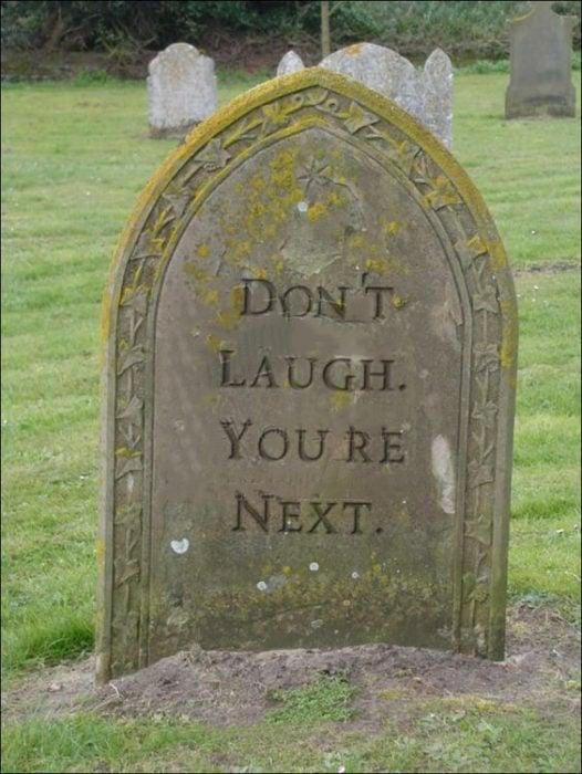 Tumbas graciosas - dont laugh