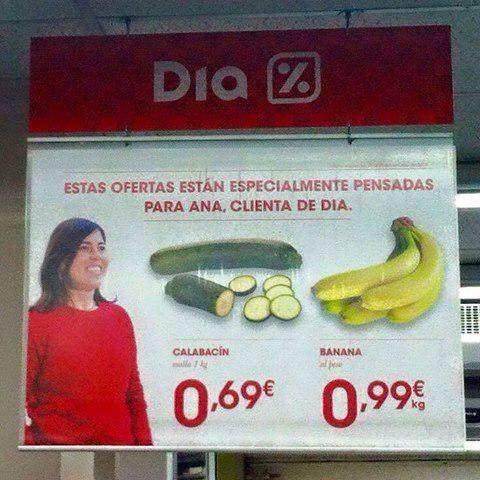 Publicidad fail, estas ofertas están pensadas para Ana, y es un pepino y un plátano