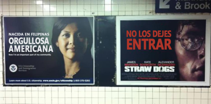 Publicidad en el metro. Nacida en Filipinas, orgullosa americana. Al lado un poster que dice NO LOS DEJES ENTRAR