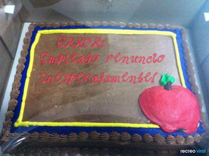 Renuncias - pastel que dice Error