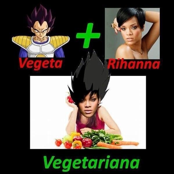 vegeta + rhiana = vegetariana