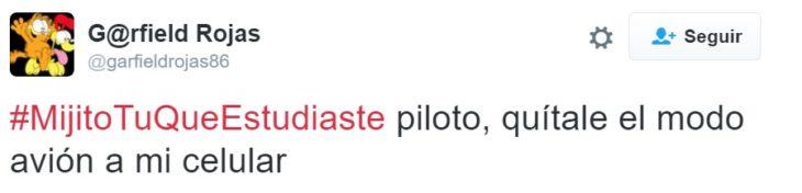 #MijitoTuQueEstudiaste piloto