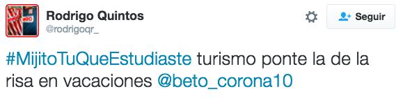 #MijitoTuQueEstudiaste turismo