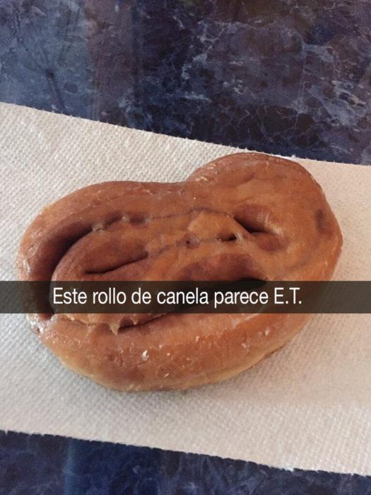 roll de canela parece E. T.