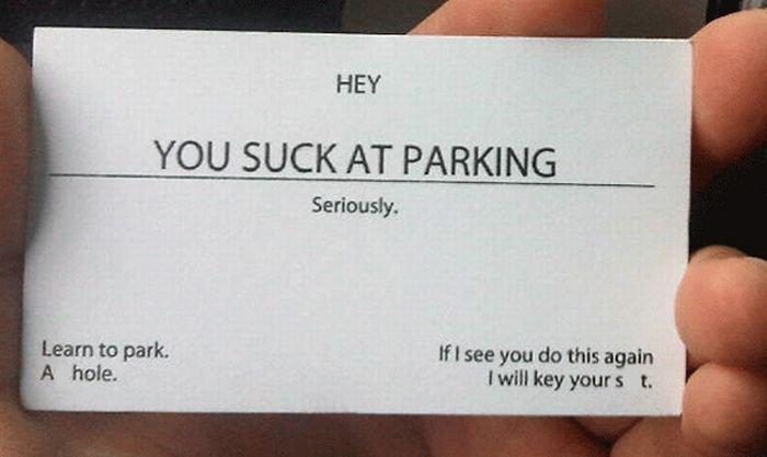 """""""eres un idiota a la hora de estacionarte"""""""