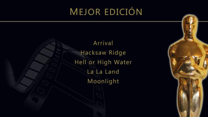 Oscares 2017 - lista de peliculas nominadas para mejor edicion