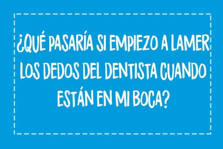 pensamiento de adolescente morder los dedos del dentista