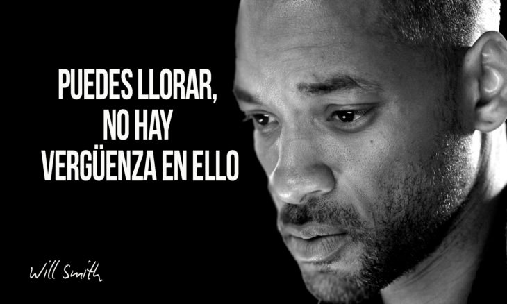 frase de will smith sobre llorar