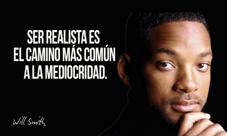 frase de will smith sobre mediocridad