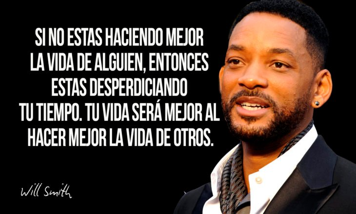 frase de will smith sobre ser entrometidos