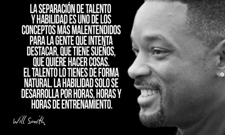 frase de will smith sobre el talento