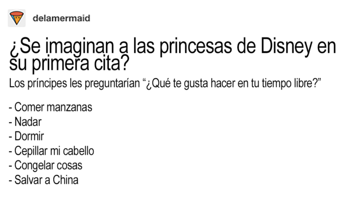chiste sobre hobbies de las princesas disney