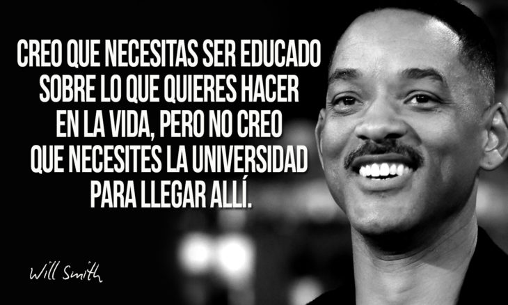 frase de will smith sobre educación