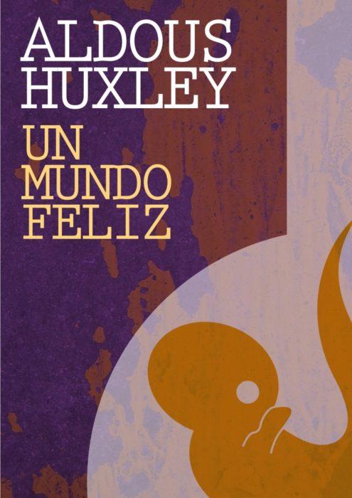 "libro ""un mundo feliz"""