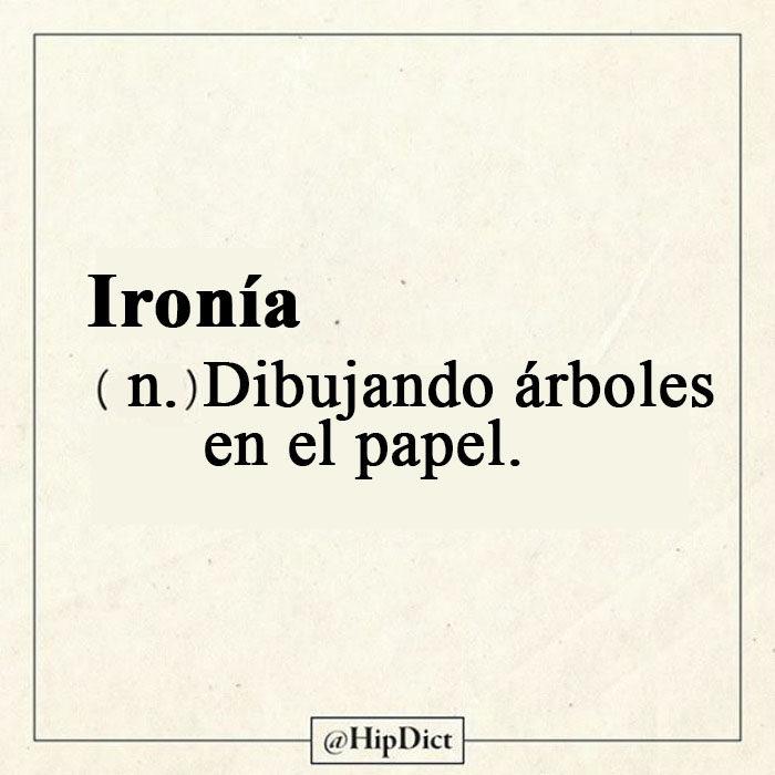 Diccionario honesto Ironia