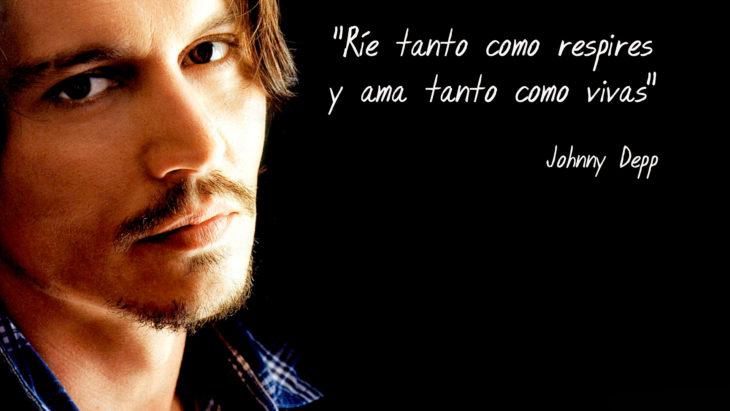 Frase Johnny Depp,rie tanto como puedas