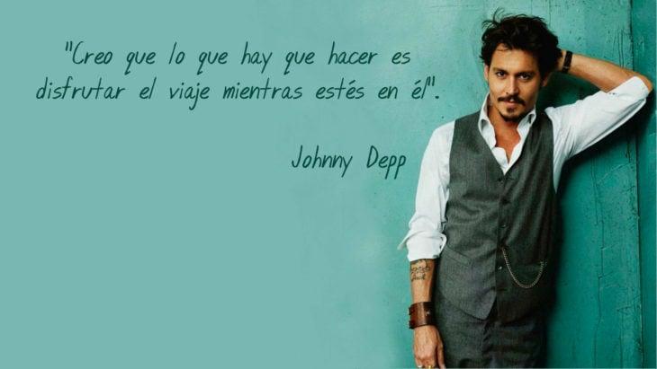 Frase Johnny Depp, disfrutar el viaje