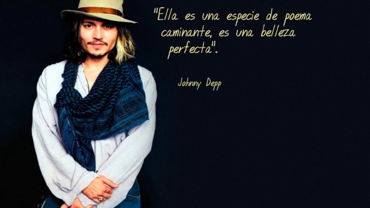 Frases Johnny Depp, ella perfecta