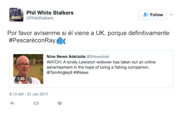 avísenme si viene a UK pescaré con él