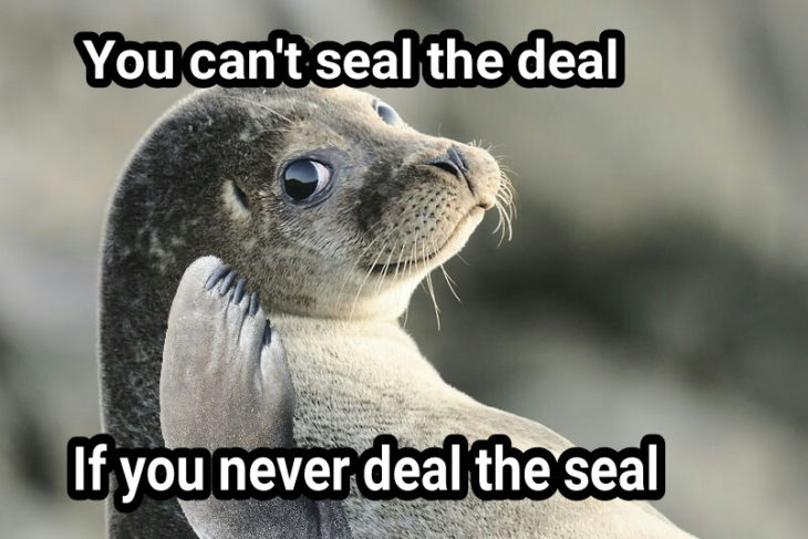 deal seal foca meme