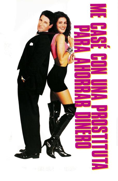 póster de la película pretty woman o Me casaré con una prostituta para ahorrar dinero