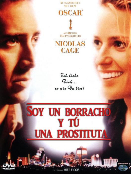 póster d ela película leaving las vegas o Soy un borracho y tú eres una prostituta