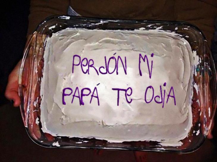 pastel que dice perdón mi papá te odia