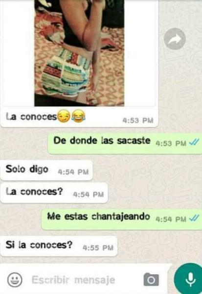 Chantaje WhatsApp - de dónde las sacaste