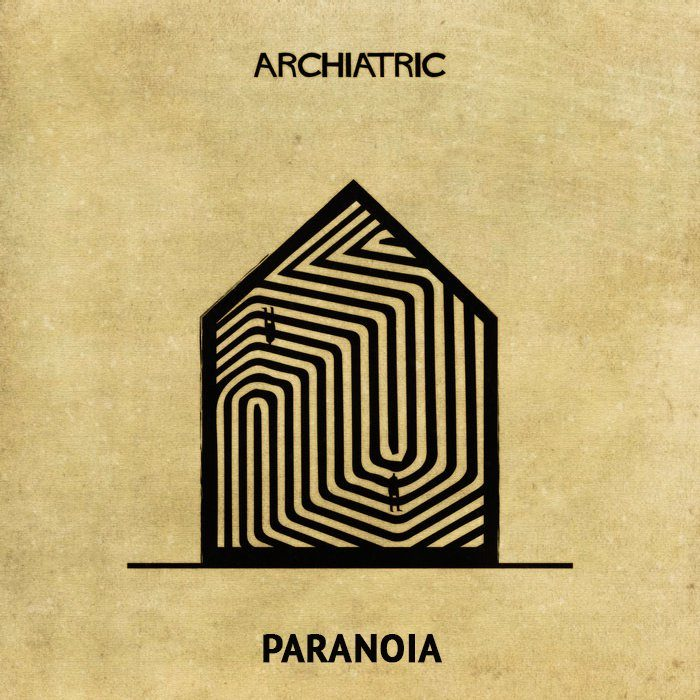 paranoia Archiatric casa