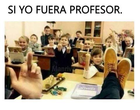 sería el mejor maestro del mundo