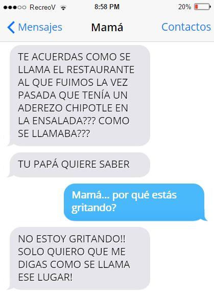 Mensajes graciosos mamá - por qué estás gritndo?