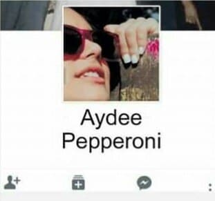 Nombres graciosos facebook - Aydee Pepperoni