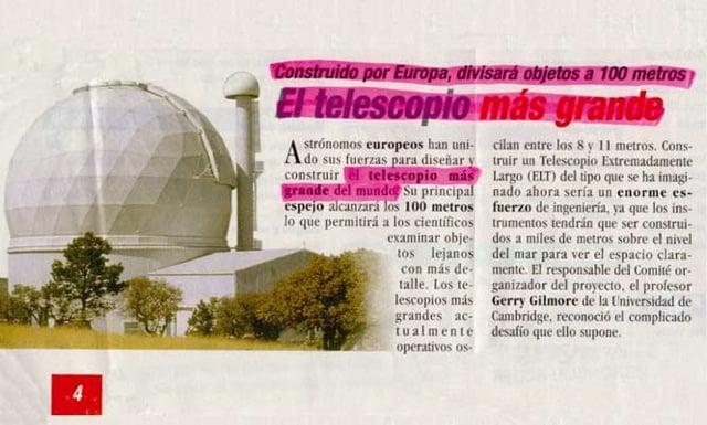 Nota en periódico - telescopio alcanza a ver 100 metros, es el más grande del mundo
