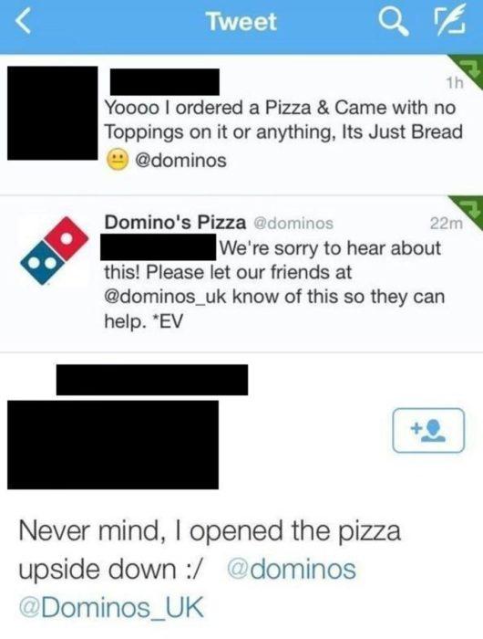 problemas por abrir la pizza al revés